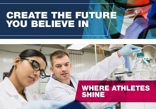 CREATE THE FUTURE YOU BELIEVE IN - Where athletes shine